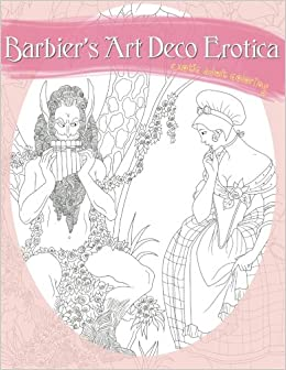 barbiers art deco erotica a sexy coloring book - Sexy Coloring Book