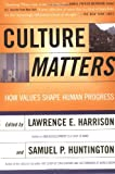 Book cover for Culture Matters: How Values Shape Human Progress