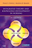 img - for Integrated Theory and Knowledge Development in Nursing, 7e (Chinn, Integrated Theory and Knowledge Development in Nursing) book / textbook / text book