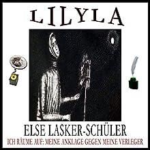 Ich räume auf! Meine Anklage gegen meine Verleger Hörbuch von Else Lasker-Schüler Gesprochen von: Friedrich Frieden