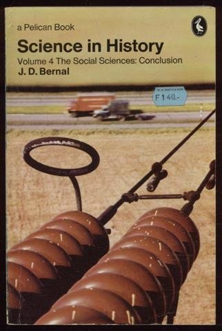 Science in History: Volume 4 The Social Sciences: Conclusion