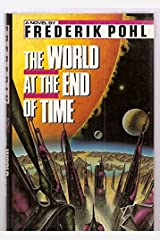 The World at the End of Time Hardcover