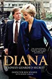 Inspector Ken Wharfe, the first royalty protection officer to publish a memoir, was a crucial figure in the life of Diana, Princess of Wales, for nearly seven years. In that time, he became a close friend and trusted confidant who shared her most ...