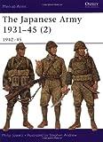 The Japanese Army 1931-45 (2), Philip S. Jowett, 1841763543