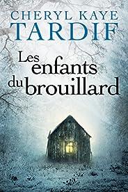 Les enfants du brouillard (French Edition)