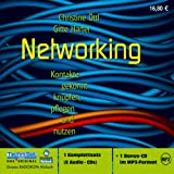 Networking: Kontakte gekonnt knüpfen, pflegen und nutzen