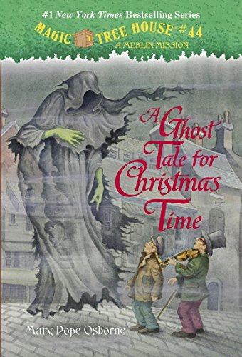 A Ghost Tale for Christmas Time (Magic Tree House (R) Merlin - Time Christmas Germany