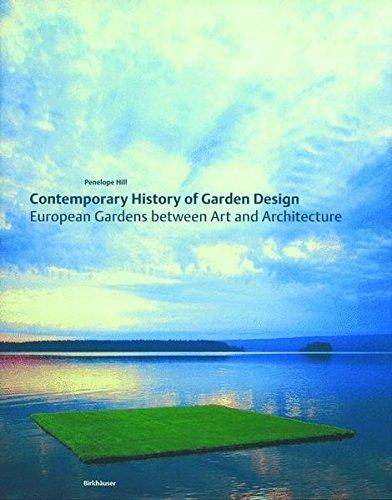 European Garden (Contemporary History of Garden Design)