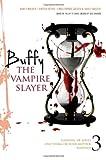 Buffy the Vampire Slayer, Christopher Golden and Nancy Holder, 1442412119