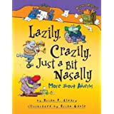Lazily, Crazily, Just a Bit Nasally: More about Adverbs (Words Are CATegorical ®)