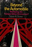 Beyond the Automobile, Tabor R. Stone, 0130760269