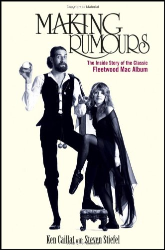 [PDF] Making Rumours: The Inside Story of the Classic Fleetwood Mac Album Free Download | Publisher : Wiley | Category : Others | ISBN 10 : 1118218086 | ISBN 13 : 9781118218082