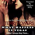 What Happens in Vegas... Doesn't Always Stay There: The Porter Brothers Audiobook by Terry Towers Narrated by Meghan Kelly