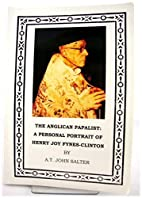 The Anglican Papalist: A Personal Portrait…