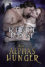 The Alpha's Hunger: A Billionaire Shifter Romance (Alpha Doms Book 1)