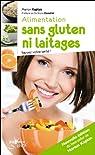 Alimentation sans gluten ni laitages (nouvelle édition) par Kaplan
