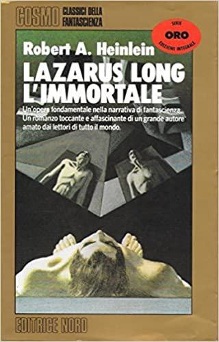 Amazon.it: Lazarus Long, l'immortale - Heinlein, Robert A ...