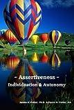 img - for Assertiveness, Individuation & Autonomy: An Assertiveness Training Manual book / textbook / text book