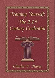 Training Yourself: The 21st Century Credential