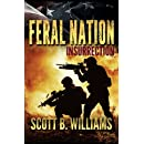 Feral Nation - Insurrection (Feral Nation Series) (Volume 2)
