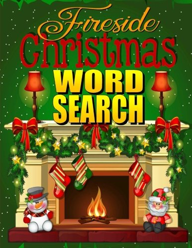 Fireside Christmas Word Search: Easy Large Print Puzzle Book for Adults & Kids: PLUS 30 Christmas Coloring Pages for Relaxation: Great Christmas ... Grandma (Word Search Puzzle Books) (Volume 2) (Pages Print Christmas Coloring)