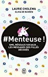 #Menteuse ! par Cholewa