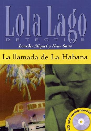 (La llamada de la Habana. Serie Lola Lago (Spanish Edition))