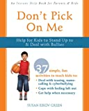 Don't Pick On Me: Help for Kids to Stand Up to and Deal with Bullies (Instant Help)