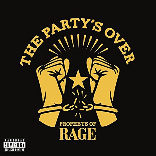 CD : Prophets of Rage - The Party's Over (CD)