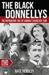 The Black Donnellys: The Outrageous T...
