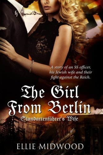 Books : The Girl from Berlin: Standartenfuhrer's Wife (Volume 1)