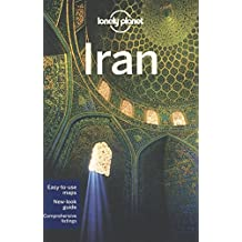 Lonely Planet Iran 6th Ed.: 6th Edition