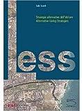Less, Vito Acconci and Keren Amiran, 8874393318