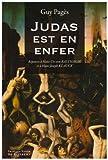 Image de Judas est en enfer ! : Réponses à Hans Urs von Balthasar et à Hans-Joseph Klauck