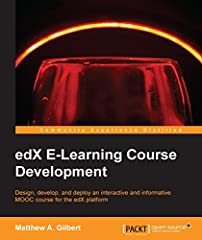 Design, develop, and deploy an interactive and informative MOOC course for the edX platform       About This Book                Create a curriculum, exercises, and assessments to leverage the interactivity of edX         Get well vers...
