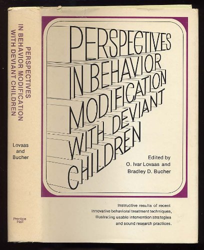 Perspectives in Behaviour Modification with Deviant Children (The Prentice-Hall series in developmental psychology)