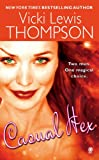 Casual Hex by Vicki Lewis Thompson front cover
