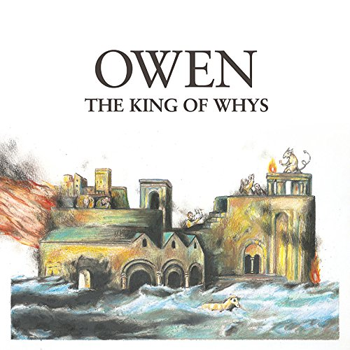 Cassette : Owen - The King Of Whys (Digital Download Card)