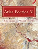 Atlas Poetica 31: A Journal of World Tanka (Volume 31)