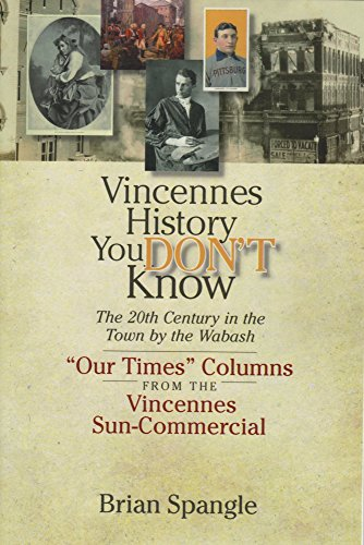 Vincennes History You Don't Know: The 20th Century for sale  Delivered anywhere in USA