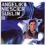 Niescier, Angelika Sublim III Other Modern Jazz