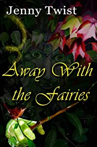 Away With The Fairies by Jenny Twist ebook deal