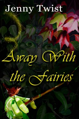 Book: Away With the Fairies by Jenny Twist