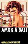 SAS, tome 17 : Amok à Bali  par Villiers de Gérard