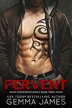 Fervent (Condemned Series Book 3) by [James, Gemma]