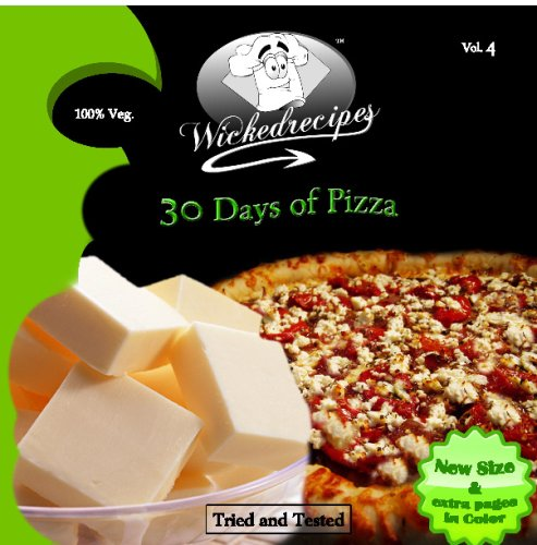 Wickedrecipes: 30 Days Of Pizza
