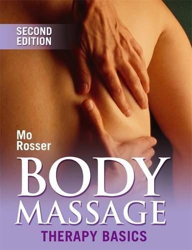 Body Massage: Therapy Basics (Therapy Basics S.)