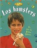 Los Hamsters, Rebecca Sjonger and Bobbie Kalman, 0778784568