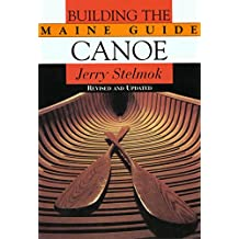 Building the Maine Guide Canoe