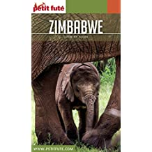 ZIMBABWE 2016/2017 Petit Futé (Country Guide) (French Edition)